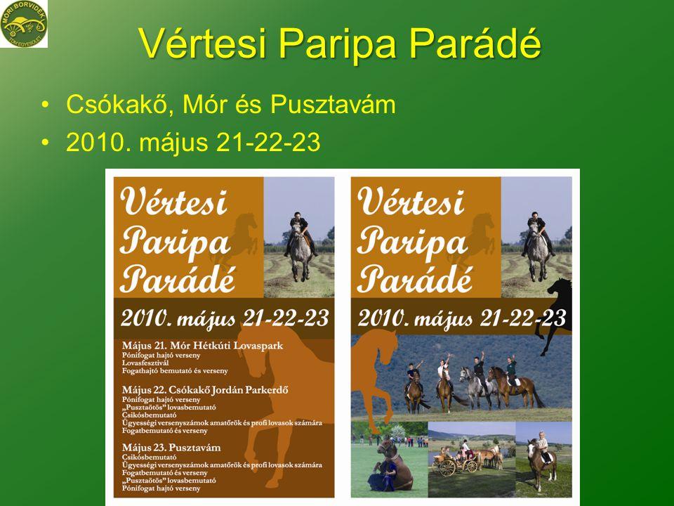 Vértesi Paripa Parádé Csókakő, Mór és Pusztavám 2010. május 21-22-23