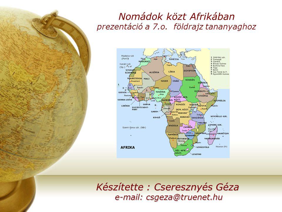 Nomádok közt Afrikában prezentáció a 7.o. földrajz tananyaghoz