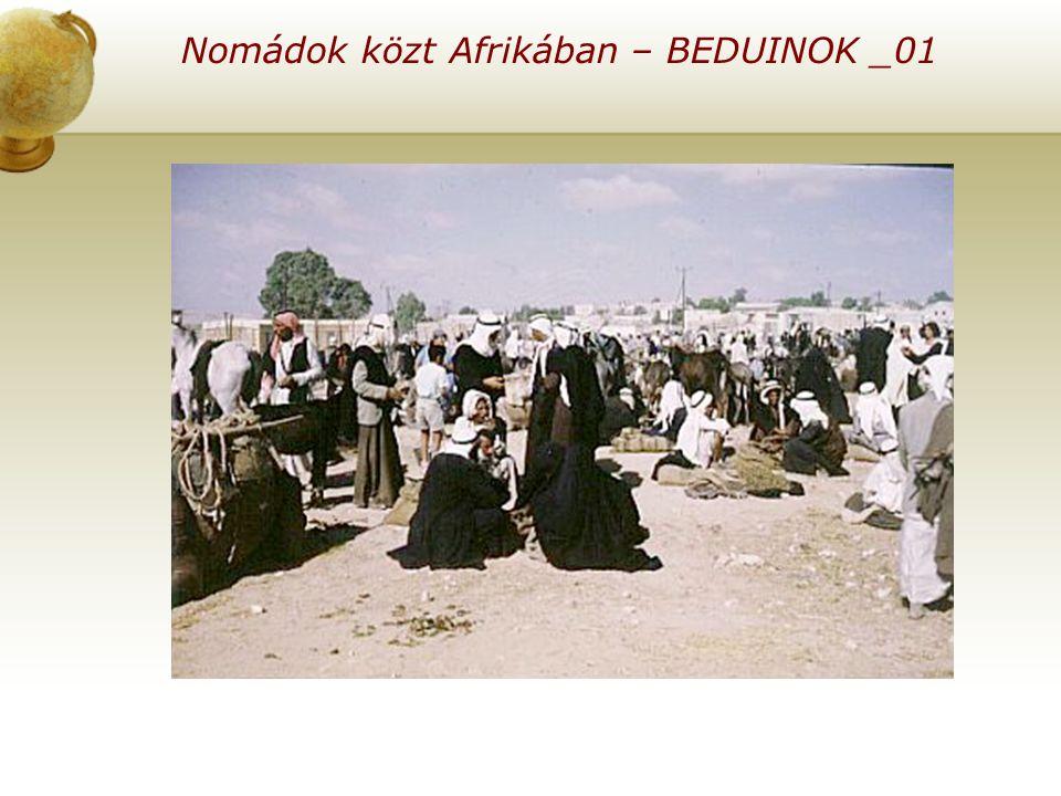 Nomádok közt Afrikában – BEDUINOK _01