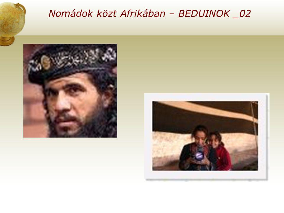 Nomádok közt Afrikában – BEDUINOK _02