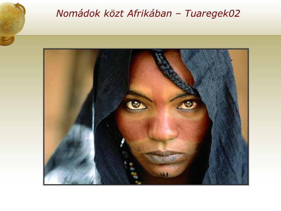 Nomádok közt Afrikában – Tuaregek02