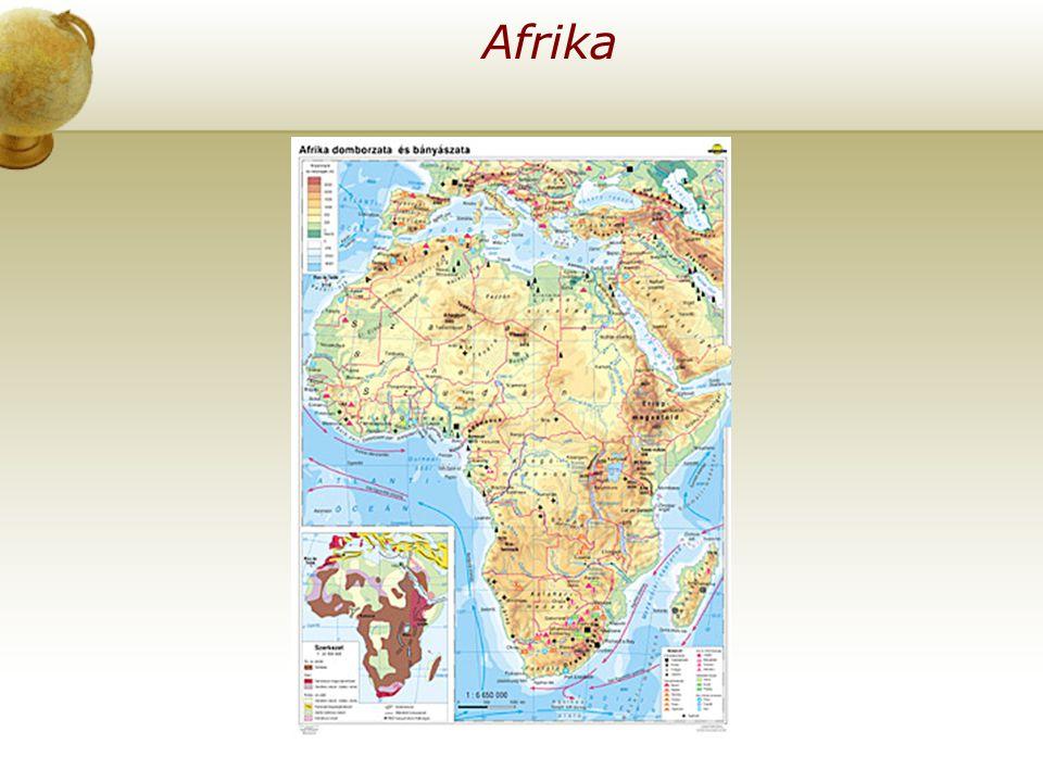 Afrika Illesszen be egy térképet az országról.