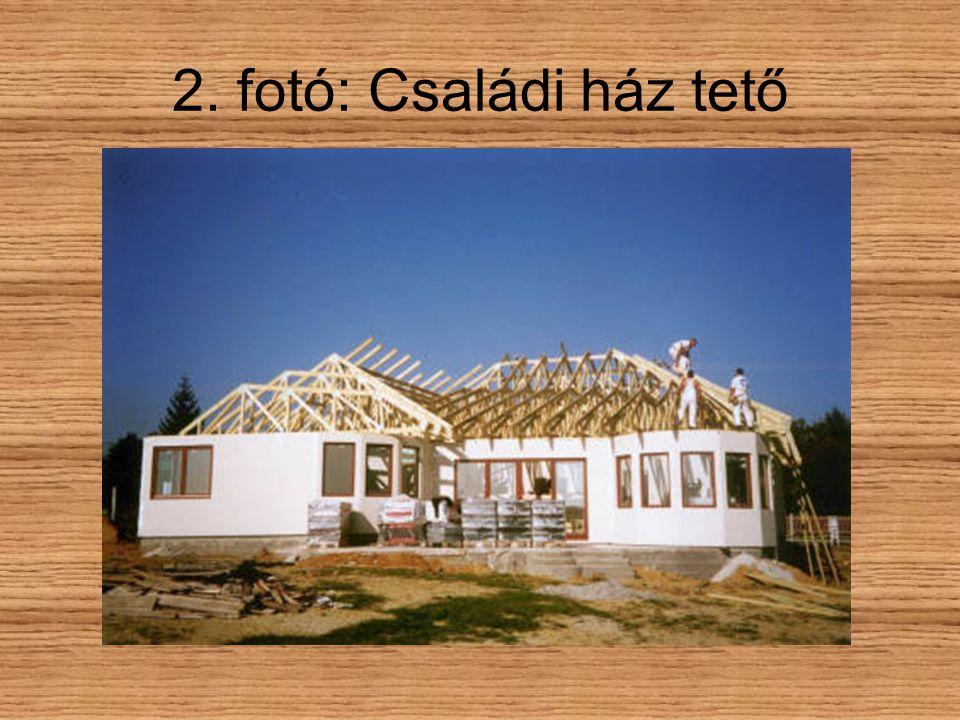 2. fotó: Családi ház tető