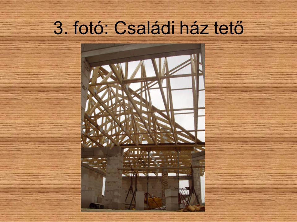 3. fotó: Családi ház tető