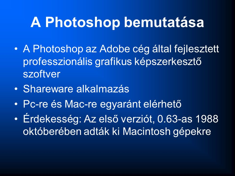A Photoshop bemutatása
