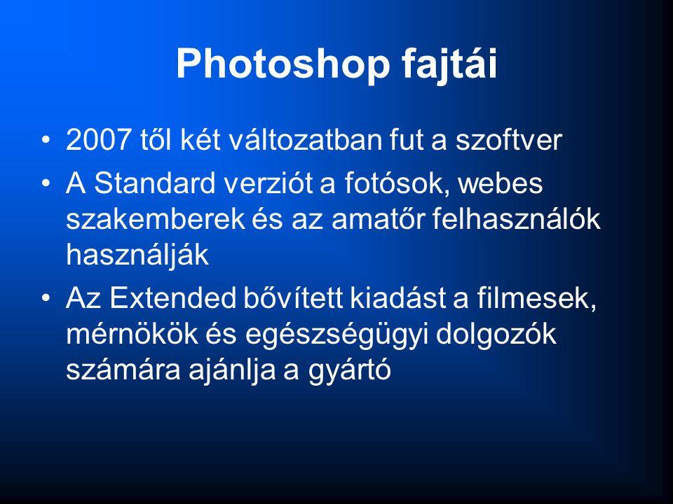 Photoshop fajtái 2007 től két változatban fut a szoftver