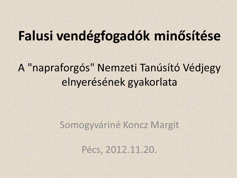 Somogyváriné Koncz Margit Pécs, 2012.11.20.