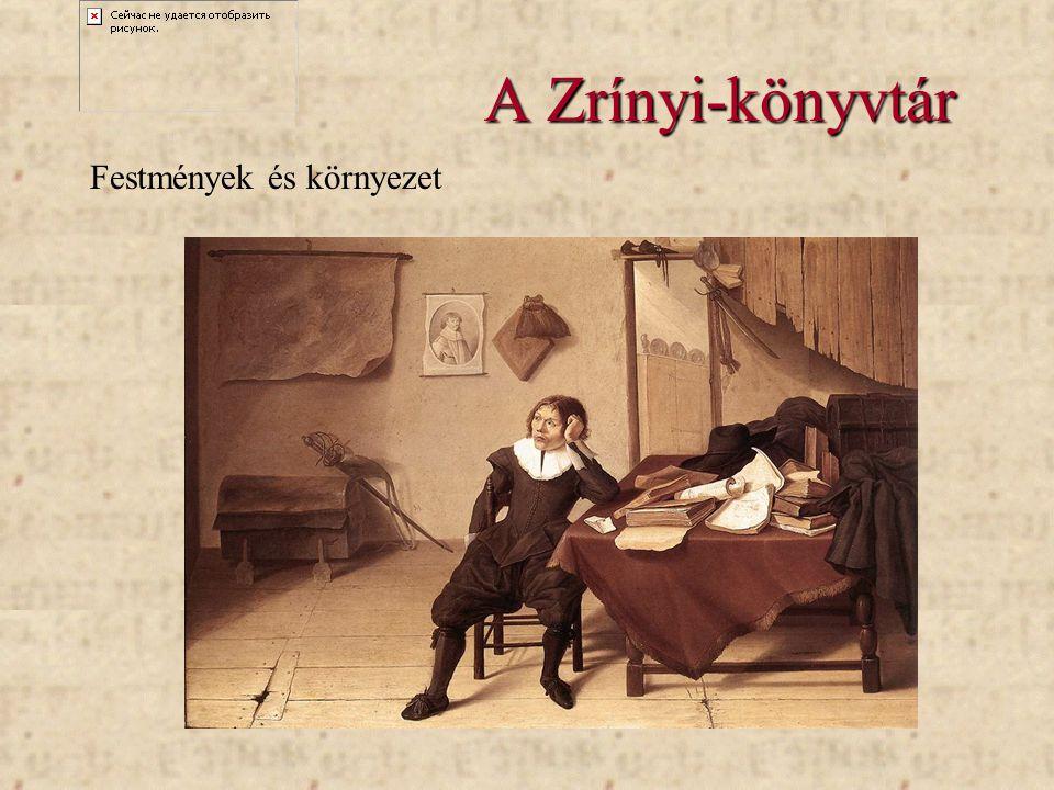 A Zrínyi-könyvtár Festmények és környezet