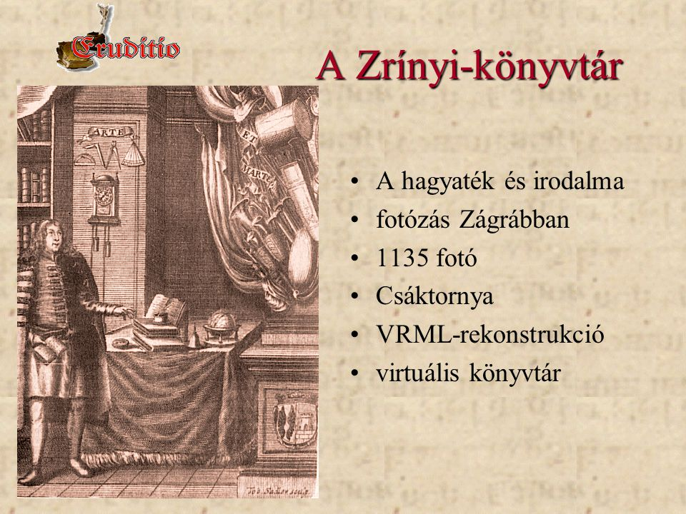 A Zrínyi-könyvtár A hagyaték és irodalma fotózás Zágrábban 1135 fotó