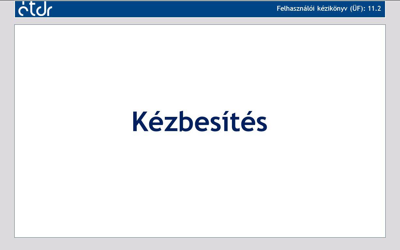 Felhasználói kézikönyv (ÜF): 11.2