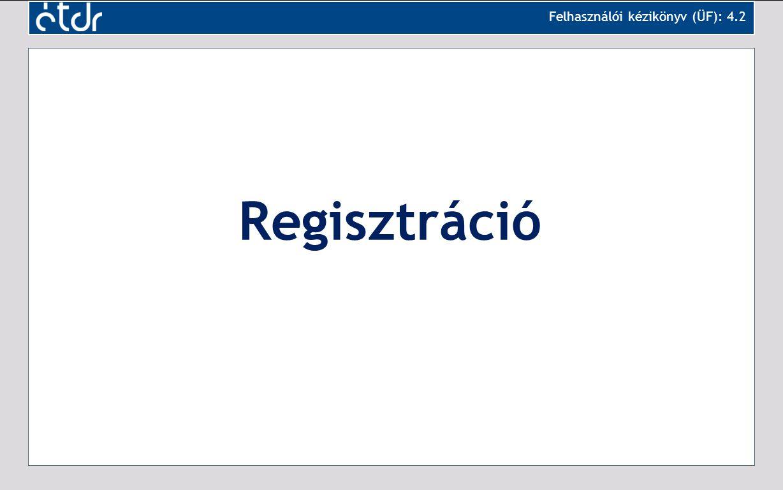 Felhasználói kézikönyv (ÜF): 4.2