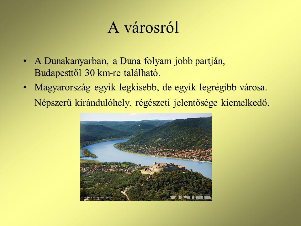 A városról A Dunakanyarban, a Duna folyam jobb partján, Budapesttől 30 km-re található.