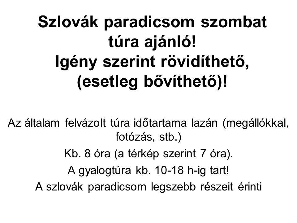 Szlovák paradicsom szombat túra ajánló