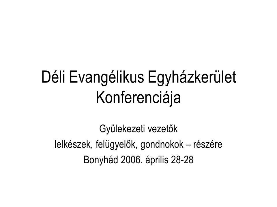 Déli Evangélikus Egyházkerület Konferenciája