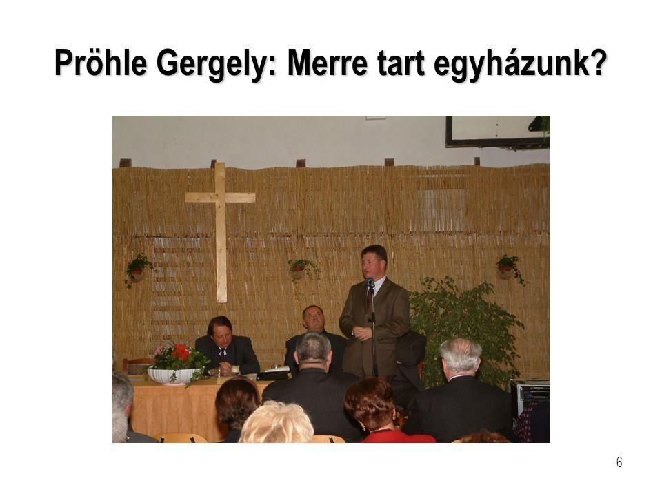 Pröhle Gergely: Merre tart egyházunk