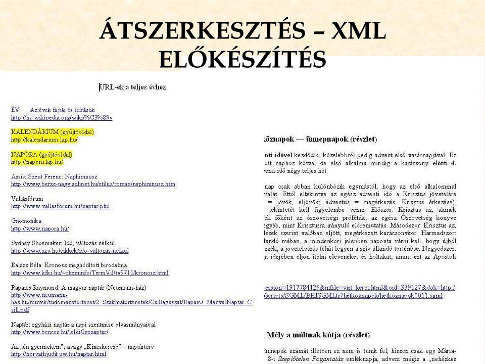 ÁTSZERKESZTÉS – XML ELŐKÉSZÍTÉS