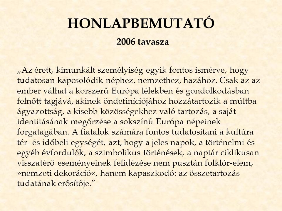 HONLAPBEMUTATÓ 2006 tavasza