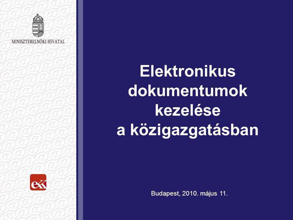 Elektronikus dokumentumok kezelése a közigazgatásban