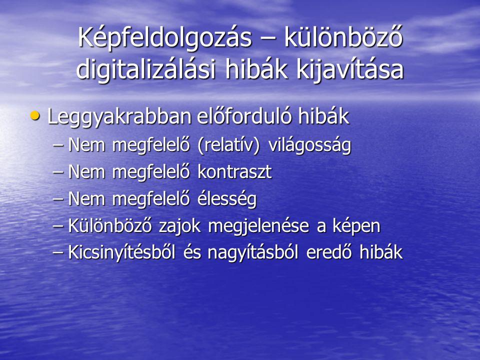 Képfeldolgozás – különböző digitalizálási hibák kijavítása