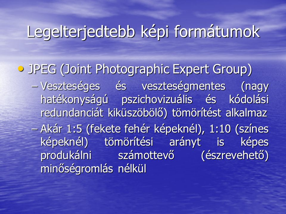 Legelterjedtebb képi formátumok