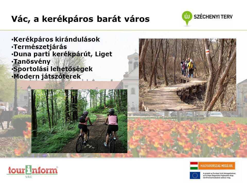 Vác, a kerékpáros barát város