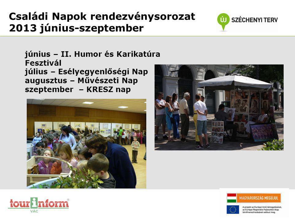 Családi Napok rendezvénysorozat 2013 június-szeptember
