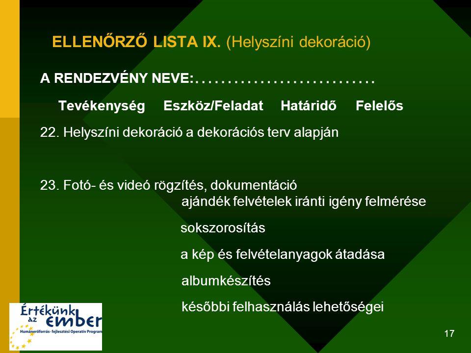 ELLENŐRZŐ LISTA IX. (Helyszíni dekoráció)