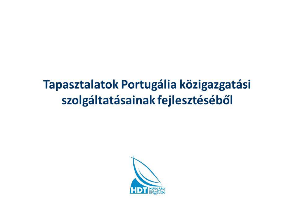 Tapasztalatok Portugália közigazgatási szolgáltatásainak fejlesztéséből