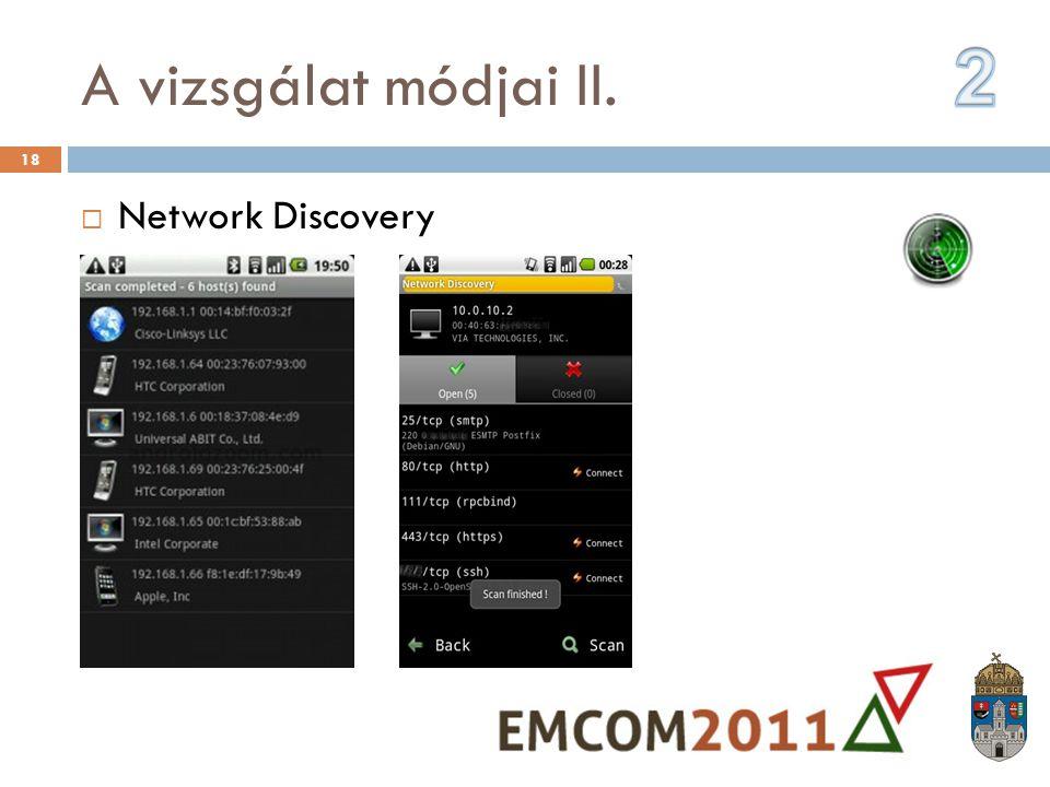 A vizsgálat módjai II. 2 Network Discovery