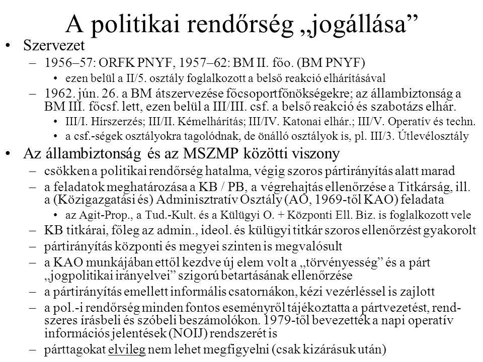 """A politikai rendőrség """"jogállása"""