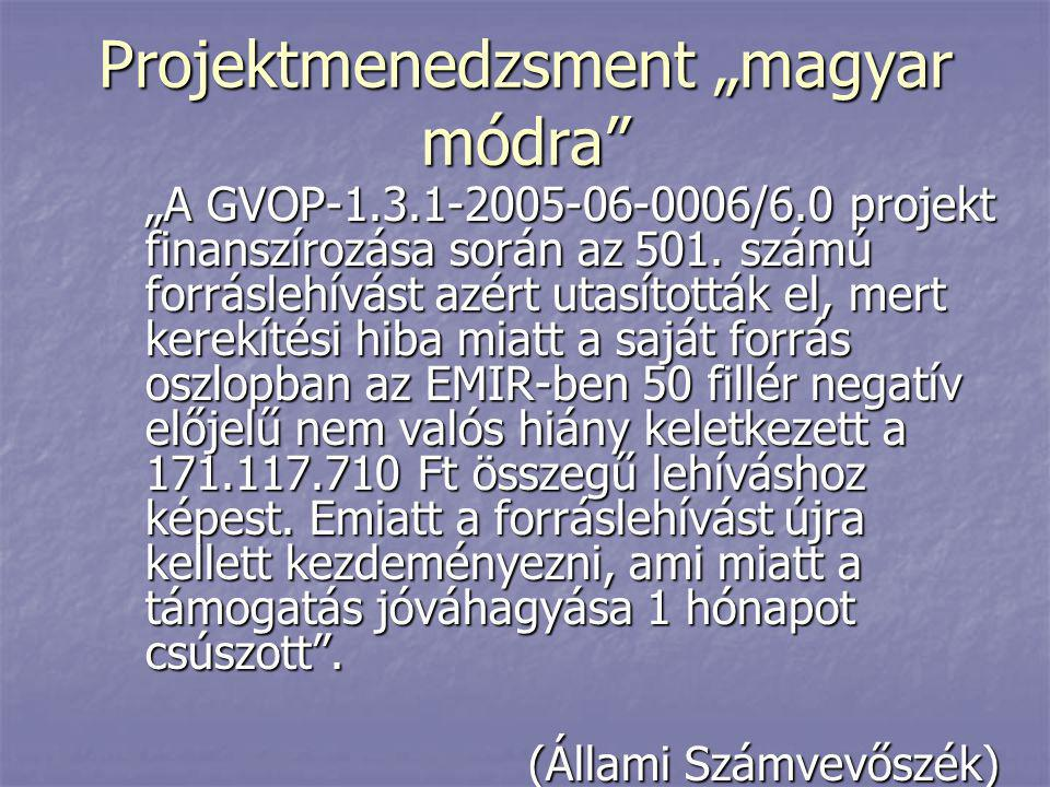 "Projektmenedzsment ""magyar módra"
