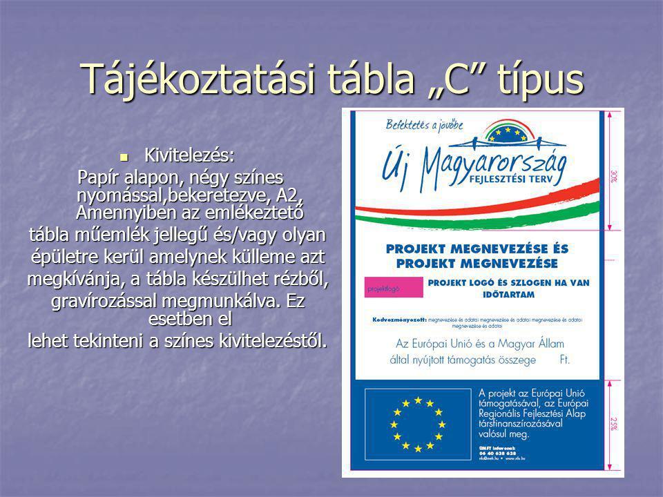 """Tájékoztatási tábla """"C típus"""