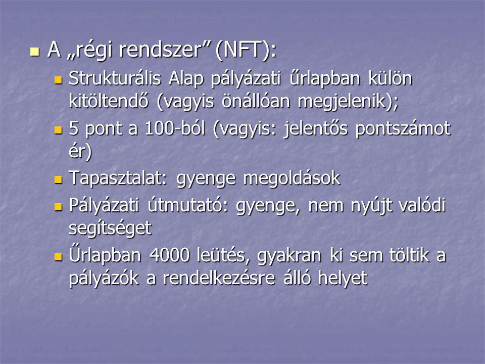 """A """"régi rendszer (NFT):"""
