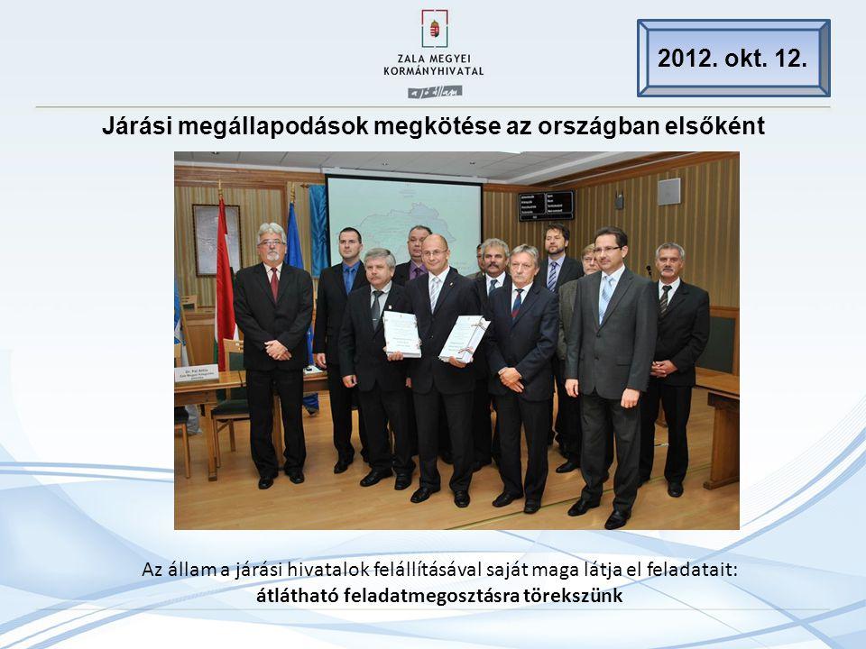 Járási megállapodások megkötése az országban elsőként