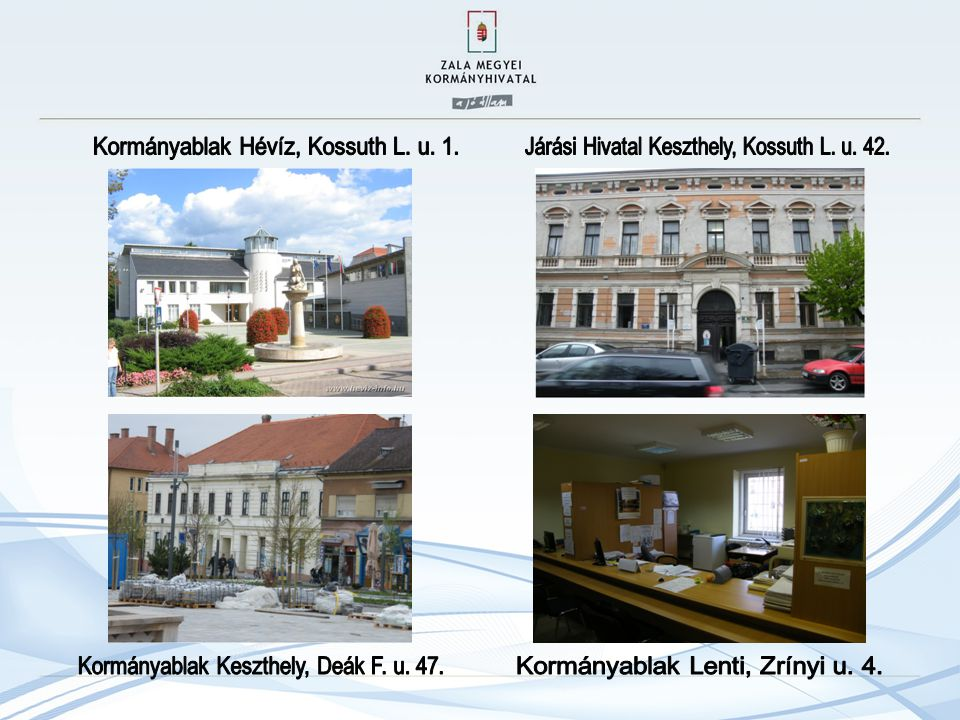 Kormányablak Hévíz, Kossuth L. u. 1.