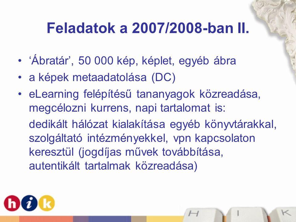 Feladatok a 2007/2008-ban II. 'Ábratár', 50 000 kép, képlet, egyéb ábra. a képek metaadatolása (DC)