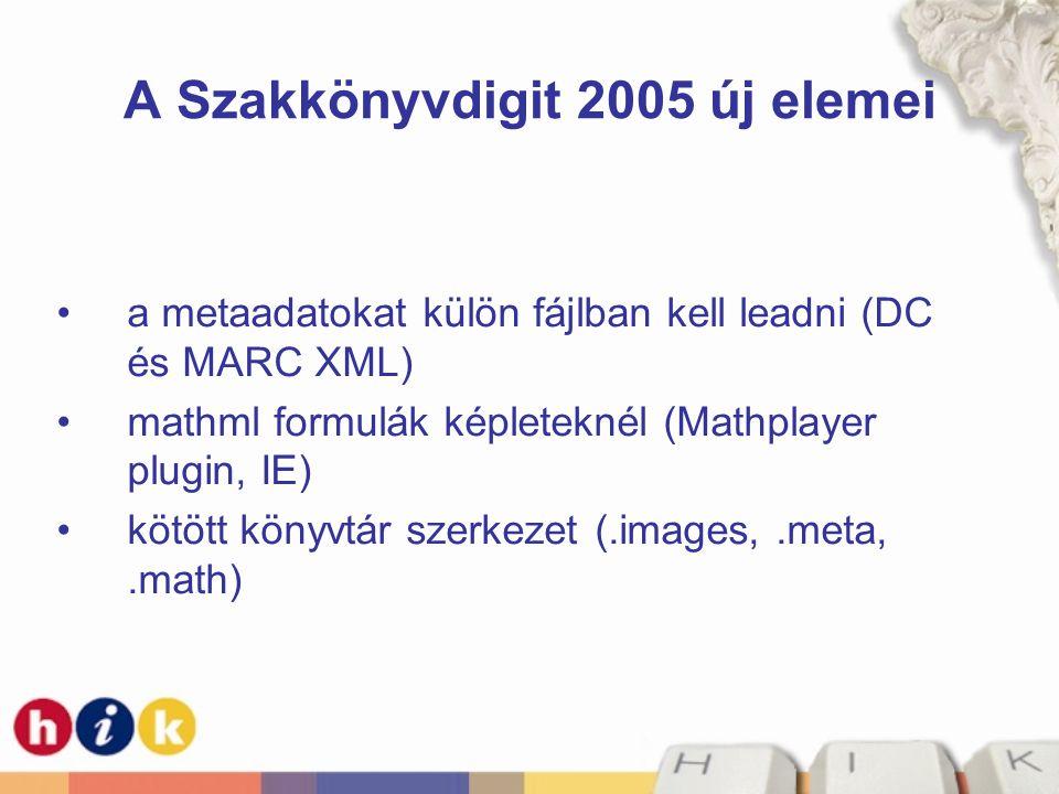 A Szakkönyvdigit 2005 új elemei
