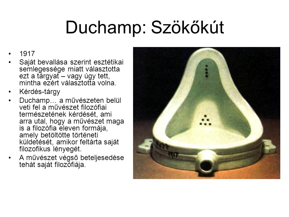 Duchamp: Szökőkút 1917.