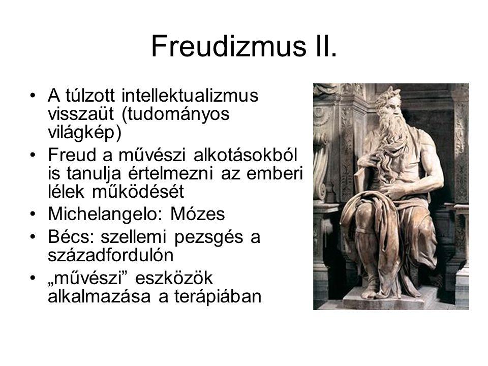 Freudizmus II. A túlzott intellektualizmus visszaüt (tudományos világkép)