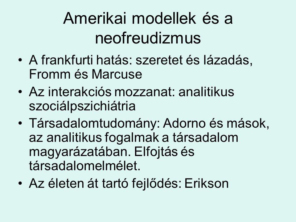 Amerikai modellek és a neofreudizmus