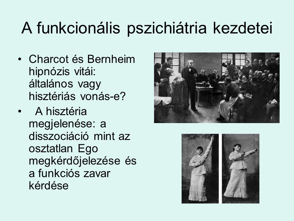 A funkcionális pszichiátria kezdetei