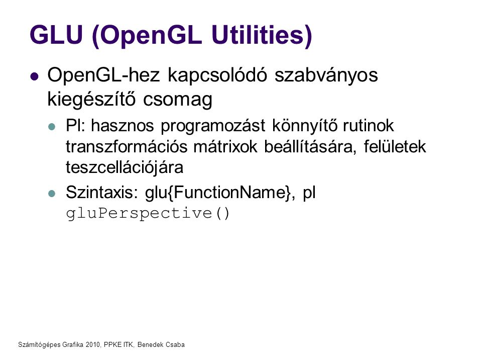 GLU (OpenGL Utilities)