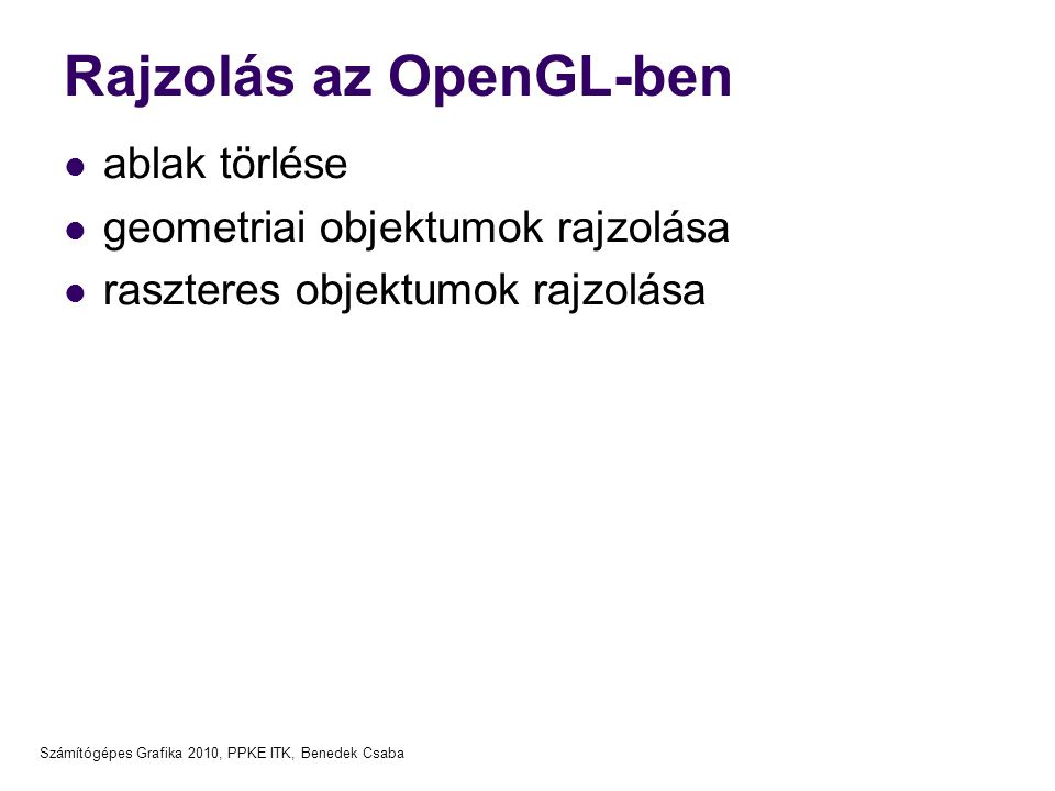 Rajzolás az OpenGL-ben