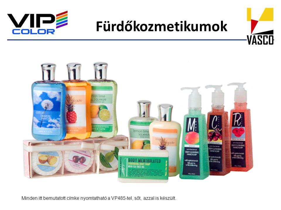 Fürdőkozmetikumok Minden itt bemutatott címke nyomtatható a VP485-tel, sőt, azzal is készült.