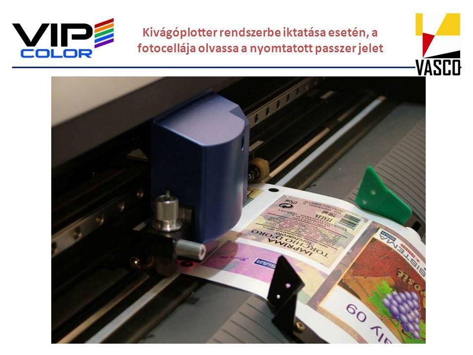 Kivágóplotter rendszerbe iktatása esetén, a fotocellája olvassa a nyomtatott passzer jelet