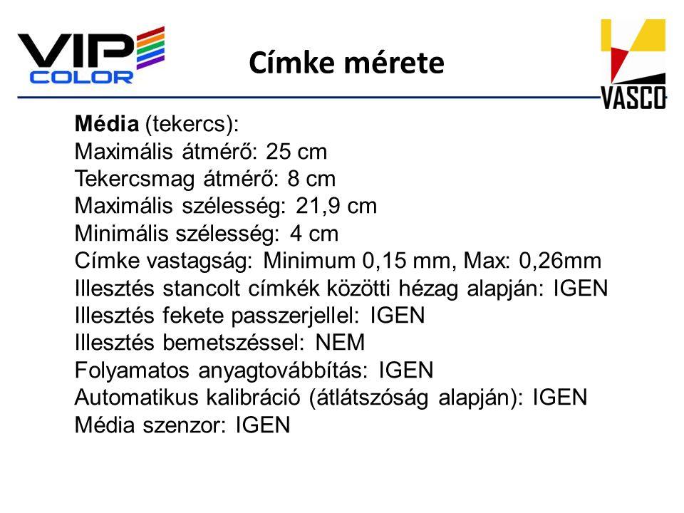 Címke mérete Média (tekercs): Maximális átmérő: 25 cm