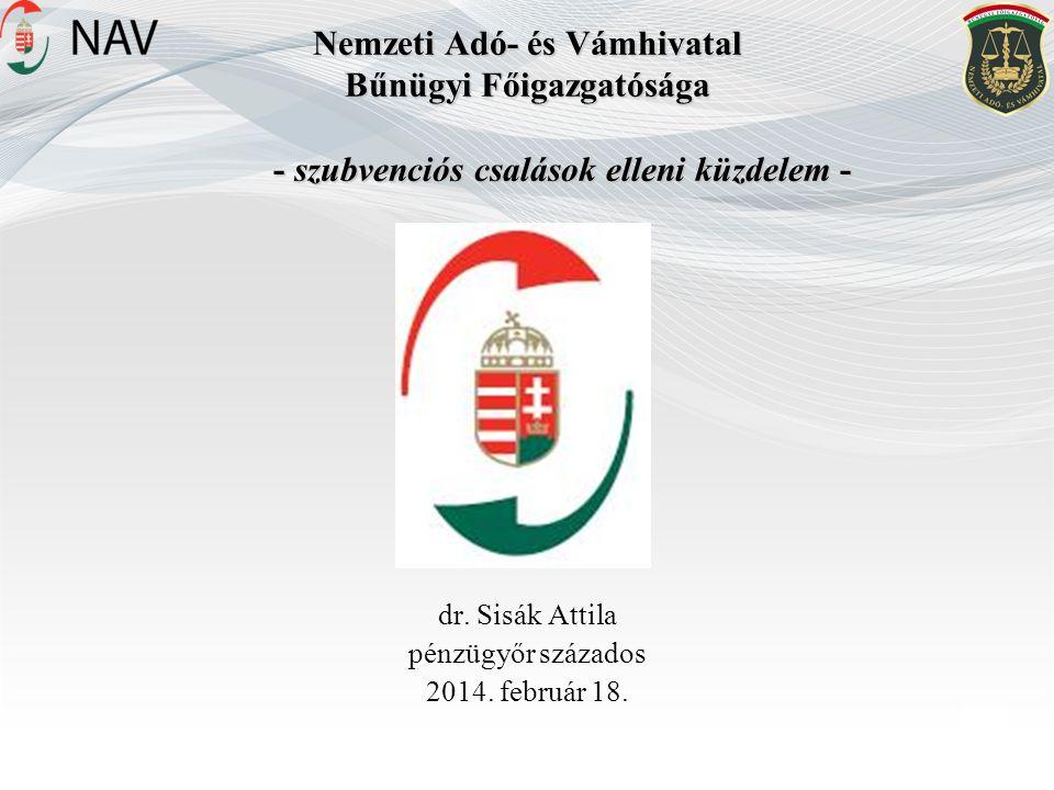dr. Sisák Attila pénzügyőr százados 2014. február 18.