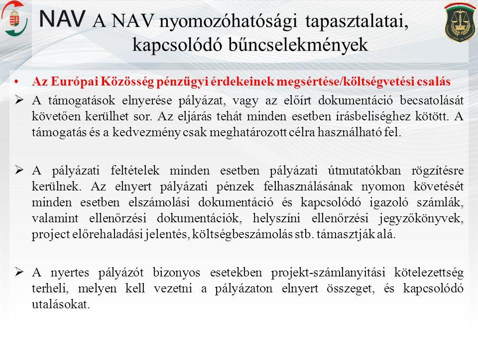 A NAV nyomozóhatósági tapasztalatai, kapcsolódó bűncselekmények