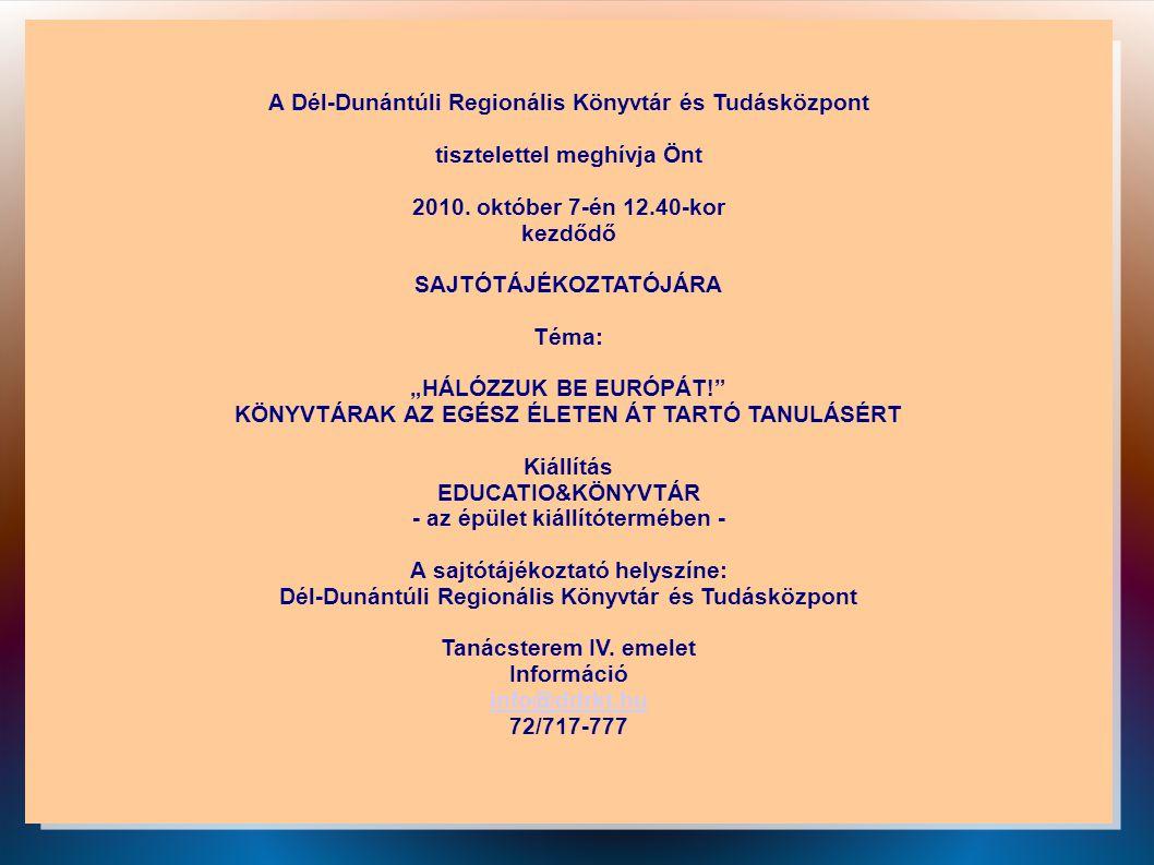 A Dél-Dunántúli Regionális Könyvtár és Tudásközpont