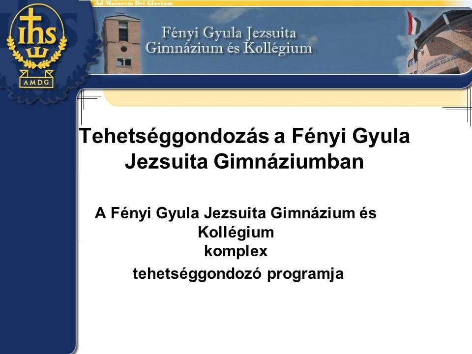 Tehetséggondozás a Fényi Gyula Jezsuita Gimnáziumban